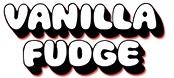 vanilla_fudge